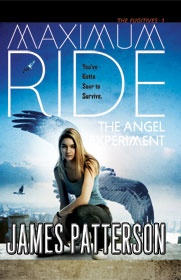 Cover of James Patterson's novel The Angel Experiment: Maximum Ride, featuring a teen girl with big angel wings like a bird.