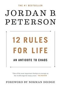 Cover of Jordan Peterson's awful book, 12 Rules for Life: An Antidote to Chaos.