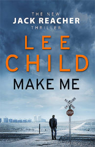 Cover of Lee Child's novel, Make Me.