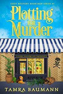 Cover of the Tamra Baumann book Plotting for Murder.