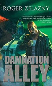 Cover of Roger Zelazy's novel Damnation Alley, featuring a bald man in sunglasses looking absolutely super tough.