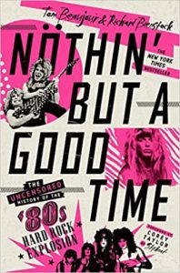 Cover of the book Nuthin' but a good Time, featuring things like the lead singer of Poison pouting and Ozzy Osborne picking up Randy Rhoades while the latter plays his flying-V guitar.  The cover is ugly as shit.